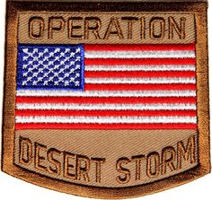 The awesome, fully embroidered Operation Desert Storm Patch. This great patch measures about x Military Humor, Military Veterans, Military Service, Operation Desert Shield, Flag Patches, Us Army Patches, Military Insignia, Iraq War, Deserts