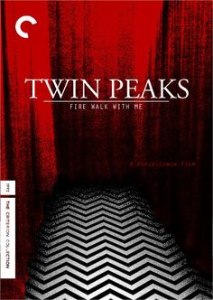 Twin Peaks: Fire Walk with Me - David Lynch (1992) not a movie, but its still awesome