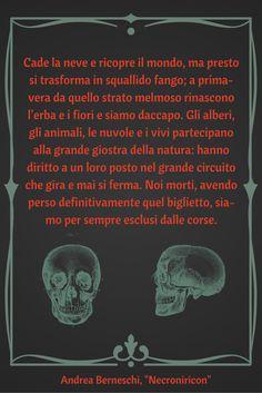 """""""Necroniricon"""" di Andrea Berneschi (racconti horror). Consigliato a chi apprezza l'horror incrociato con la SF di Matheson, quello a tinte forti di Barker, quello splatter-surreale di Lansdale e quello malinconico – ma di concetto – caro al nostro Tiziano Sclavi."""