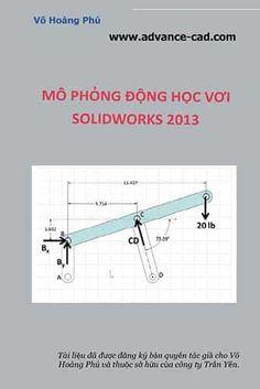 """Sách """"Mô phỏng động học trên Solidworks 2013"""" cung cấp đầy đủ những kiến thức về module Motion cho người sử dụng, vì module này liên qua đến các tính năng như lắp ráp nên để học được tài liệu này cần tham khảo các các kiến thức về thiết kế, láp ráp sản phẩm trên phần mềm Solidworks."""