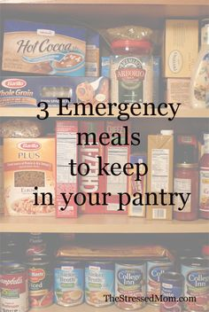 3 meals to keep in your pantry