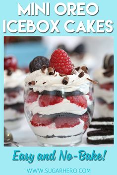 Mini Oreo Icebox Cakes are a simple, no-bake dessert. Oreo cookies, flavored whipped cream, and fresh berries are all you need to make this quick and easy dessert! Mini Desserts, Oreo Desserts, Quick Easy Desserts, Quick Snacks, No Bake Desserts, Dessert Recipes, Baking Desserts, Strawberry Desserts, Elegant Desserts