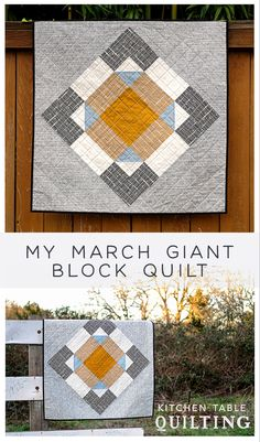 My March Giant Block Quilt - Kitchen Table Quilting
