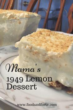 Mama's 1949 Lemon Dessert