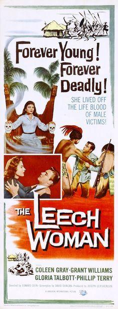 """The Leech Woman"".    (1960)"