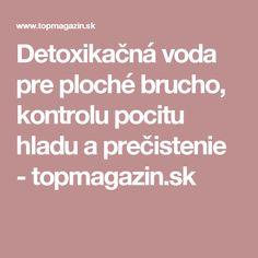 Detoxikačná voda pre ploché brucho, kontrolu pocitu hladu a prečistenie - topmagazin.sk