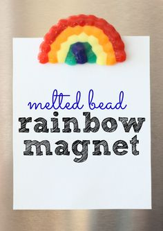 Rainbow Magnet made from melting plastic beads in the oven!
