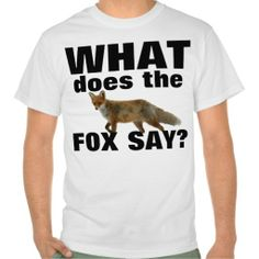 What does the Fox Say TShirt SOLD on Zazzle