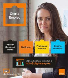 #EMPLEO Distribuidor oficial de Orange de la provincia de Castellón, Alicante, Murcia e Islas Baleares, en proceso de expansión, selecciona asesores comerciales de tienda con experiencia en telefonía móvil demostrable (mínimo 1 año) para nuestras tiendas de #Mallorca. Incorporación inmediata.  Interesados enviar currículum a: rrhh@digitalwap.es Murcia, Alicante, Digital, Balearic Islands, Majorca