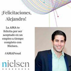 El éxito de la AMA está en el de sus miembros. Es por eso que hoy queremos reconocer y felicitar a Alejandro Santos por ser aceptado en un empleo a tiempo completo con Nielsen  Estamos orgullosos de todos ustedes. Sigan adelante!!