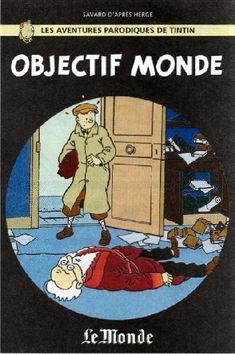 Tintin - Pastiches, parodies & pirates -23- Objectif Monde