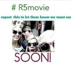 R5 MOVIE IS COMING SOON!  #r5movie. @MsDelO Lynch @Tiffany Li @Ross Fishkind Lynch @Jennifer Ellington Ratliff (idk if its true)