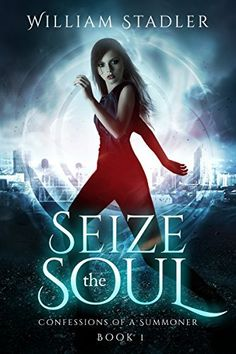 Seize the Soul : Full Novel: Confessions of a Summoner, http://www.amazon.com/dp/B00K0J3NMI/ref=cm_sw_r_pi_awdm_c1tmvb122TF5P