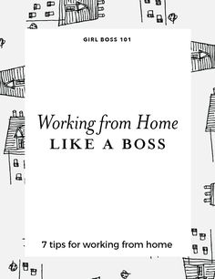 Working form home like a boss. 7 tips for making your home work environment more enjoyable and productive for creative entreprenuers and freelancers.