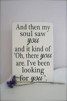 And then my soul saw you....Love Quote Wall Art by InMind4U