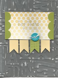 """Paper Pumpkin Welcome Kit, Card 4 This card features the """"Alphabet Press"""" embossing folder from Stampin' Up! (#130916/$7.95) I used a sanding block to distress the paper. All the other pieces come in the Welcome Kit. Order online at joycefisher.stampinup.net #StampinUp #PaperPumpkin #WelcomeKit #Alphabet CASE'd from Maurita Wilkerson with slight modifications to her design."""
