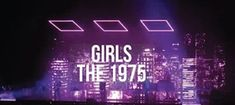 ► Girls by The 1975 ► The 1975 Concert ► Toronto, ON ► Air Canada Centre