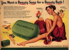 """Advertising for Palmolive Toilet Soap, - You want a beauty soap for a beauty bath! Use only Palmolive to give your skin a lovely charm. - Board """"Art-Savons and Soaps"""". 1950s Advertising, 1950s Ads, Advertising History, Old Advertisements, Advertising Poster, Retro Ads, Vintage Signs, Vintage Ads, Vintage Posters"""