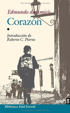 Corazon (Biblioteca Edaf Juvenil) de Edmundo de Amicis https://www.amazon.es/dp/8441406464/ref=cm_sw_r_pi_dp_qtnKxb446J9SP