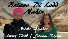 Song -Bolane Di Lodd Nahin  Movie - Nikka Zaildar  Singer - Happy Raikoti  Lyrics - Maninder Kailey  Music - Jatinder Shah    Ki Gallan V...