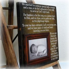 How to ask someone to be a Godmother and/or Godfather ~ Poem on a large Wood piece or canvas with a photo frame of the Godchild Asking Godparents, Godchild, Godparent Gifts, Baby Mine, Baby Memories, Baby Christening, Mother And Father, First Baby, Baby Shower