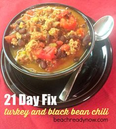 Clean Eating Turkey and Black Bean Chili 1 tsp. extra virgin olive oil ...