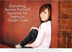 {Giving Back with your Photography} - Donating Senior Portrait Sessions to Foster Teens {via iHeartFaces.com} would love to do this when I get a business up and running