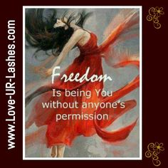 Freedom Today I'm going to talk about freedom and what it means to me. What is freedom? Freedom is the power to act, speak or think. Now Quotes, Life Quotes Love, Great Quotes, Quotes To Live By, Inspirational Quotes, Freedom Quotes Life, Quotes About Freedom, Wisdom Quotes, Quotes About Weirdness