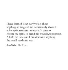 Poetry Quotes, Wisdom Quotes, True Quotes, Words Quotes, Wise Words, Sayings, Self Love Quotes, Quotes To Live By, Beau Taplin Quotes