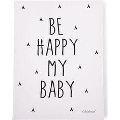 Childhome Schilderij cm Zwart/Wit - Be Happy My Baby Nursery Stickers, Nursery Wall Art, Childrens Wall Art, Stickers Online, I Am Happy, Baby Room, Material, Kids, Products