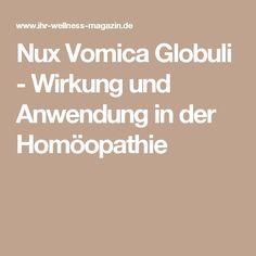 Nux Vomica Globuli - Wirkung und Anwendung in der Homöopathie