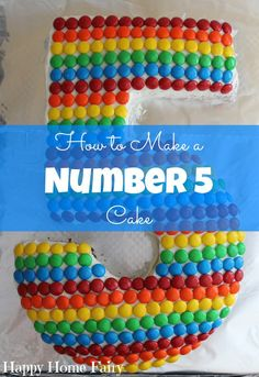 How To Make A Number 5 Cake – Happy Home Fairy – birthdaycakeideas Fifth Birthday Cake, Special Birthday Cakes, Rainbow Birthday, Birthday Cake Girls, Birthday Fun, Cake Rainbow, Birthday Ideas, Number 5 Cake, Smarties Cake