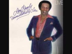 Lou Rawls - Youll Never Find Another Love Like Mine - ( Alta Calidad ) HD - YouTube