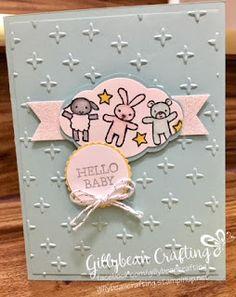 Gillybean Crafting : Hello Baby!