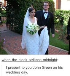 """John Green on his wedding day, ladies and gentleman"""" That's Dr. John Green, to you. John Green Libros, John Green Books, My Tumblr, Tumblr Funny, Best Of Tumblr, Jhon Green, Fangirl, Tfios, The Fault In Our Stars"""