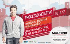 A Aquatro criou a campanha para a divulgação do Processo Seletivo 2014/2 da Multivix. A faculdade abriu inscrições em todos os campus, com diversos cursos nas áreas de Exatas, Saúde e Humanas. Para a divulgação, foram veiculados filme, spot, anuncio e outdoor.
