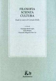 Prezzi e Sconti: #Filosofia scienza cultura giuseppe  ad Euro 43.86 in #Rubbettino #Media libri scienze umane