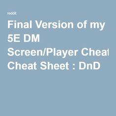 Final Version of my 5E DM Screen/Player Cheat Sheet : DnD