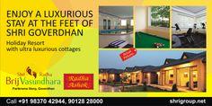 #SHRI Group Holiday_Resort_Enjoy_A_Luxurious_stay_at_feet_of_Shri_Goverdhan_SHRI_Radha_Brij_Vasundhara