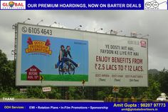 Get Barter deals with premium locations for your #campaign around the city. Visit www.globaladvertisers.in Media : Hoarding Size : 123 X 40 Location : Thane   #hoarding #billboard #campaign #outdoormedia #OOH #promotion #marketing
