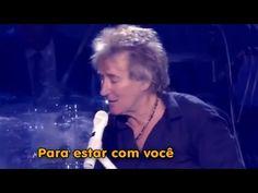 Rod Stewart - Sailing - Ao Vivo - HD TRADUÇÃO - YouTube