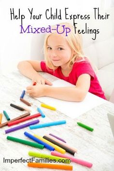 Help Your Child Express their Mixed-Up Feelings using Art! www.imperfectfamilies.com