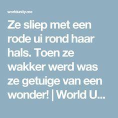 Ze sliep met een rode ui rond haar hals. Toen ze wakker werd was ze getuige van een wonder! | World Unity