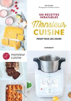 Buy Mr Cuisine : 100 recettes inratables pour tous les jours by Collectif and Read this Book on Kobo's Free Apps. Discover Kobo's Vast Collection of Ebooks and Audiobooks Today - Over 4 Million Titles! Batch Cooking, Connection, Food And Drink, Nutrition, Breakfast, Kitchen, Desserts, Free Apps, Ebooks