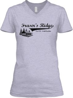 The Original Fraser's Ridge Tee is back! | Teespring Also available in a hoodie.