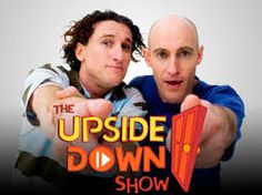the upside down show - Google Search
