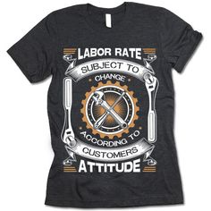 "The listing is for one short-sleeve UNISEX crewneck t-shirt with ""Labor Rate Subject To Change"" design. Please refer to the size chart below (laying flat measurements in inches) if you want to measure"