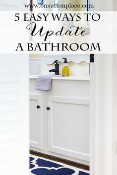 5 Easy Ways to Update a Bathroom | DIY and on a budget! | onsuttonplace.com #bHome.us