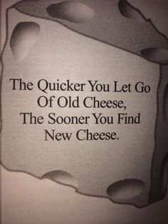 Who Moved My Cheese Quotes Enchanting An Alltime Classic Cheddar Cheese In Both Varieties White And