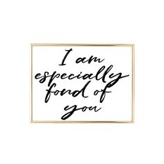 I Am Especially Fond Of You | The Shack Quote | 24x36 Jpeg, Home Decor, Housewarming Gift, Inspirational Quote, Bedroom Decor by ClaireJepsenDesigns on Etsy